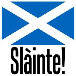 Slainte in Scotland